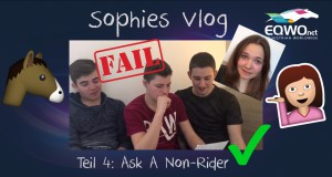 Sophies Vlog, Teil 4: Ask A Non-Rider