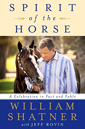 "William Shatners Buch ""Spirit of the Horse: A Celebration in Fact and Fable"" ist auf Amazon erhältlich. © Amazon"